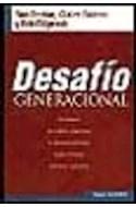 Papel DESAFIO GENERACIONAL COMO SUPERAR LOS CONFLICTOS Y APROVECHAR LAS DIFERENCIAS PARA LOGRAR EQUIPOS DE