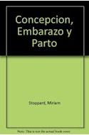 Papel CONCEPCION EMBARAZO Y PARTO LA GUIA MAS COMPLETA [N/ED] (CARTONE)