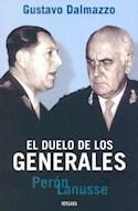 Papel DUELO DE LOS GENERALES PERON LANUSSE (RUSTICA)