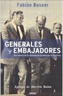 Papel GENERALES Y EMBAJADORES UNA HISTORIA DE LAS DIPLOMACIAS PARALELAS EN ARGENTINA (BIOGRAFIA E HISTORIA