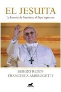 Papel JESUITA LA HISTORIA DE FRANCISCO EL PAPA ARGENTINO (RUSTICA)