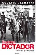 Papel PRIMER DICTADOR URIBURU Y SU EPOCA (BIOGRAFIA E HISTORIA)