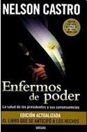 Papel ENFERMOS DE PODER LA SALUD DE LOS PRESIDENTES Y SUS CON  SECUENCIAS (EDICION ACTUALIZADA)