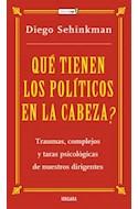 Papel QUE TIENEN LOS POLITICOS EN LA CABEZA TRAUMAS COMPLEJOS Y TARAS PSICOLOGICAS DE NUESTROS DIRIGENTES