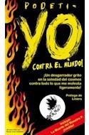 Papel YO CONTRA EL MUNDO [INCLUYE LA MUERTE DEL MAESTRO P INEDITO]