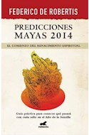 Papel PREDICCIONES MAYAS 2014 EL COMIENZO DEL RENACIMIENTO ES  PIRITUAL