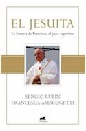 Papel JESUITA LA HISTORIA DE FRANCISCO EL PAPA ARGENTINO (CARTONE) (EDICION DE LUJO)