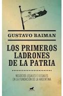 Papel PRIMEROS LADRONES DE LA PATRIA NEGOCIOS LEGALES E ILEGA  LES EN LA FUNDACION DE LA ARGENTINA