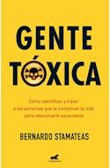 Papel GENTE TOXICA COMO IDENTIFICAR Y TRATAR A LAS PERSONAS QUE TE COMPLICAN LA VIDA PARA RELACIONARTE