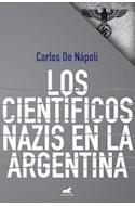Papel CIENTIFICOS NAZIS EN LA ARGENTINA (RUSTICO)