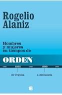 Papel HOMBRES Y MUJERES EN TIEMPOS DE ORDEN DE URQUIZA A AVEL  LANEDA (RUSTICA)