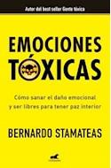 Papel EMOCIONES TOXICAS COMO SANAR EL DAÑO EMOCIONAL Y SER LIBRES PARA TENER PAZ INTERIOR (RUSTICA)
