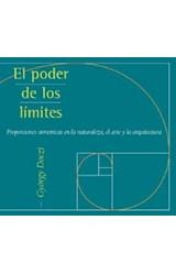 Papel PODER DE LOS LIMITES PROPORCIONES ARMONICAS EN LA NATURALEZA EL ARTE Y LA ARQUITECTURA (ILUSTRADO) (