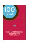 Papel 100 IDEAS PARA LA RESOLUCION DE CONFLICTOS RECURSOS PARA EL AULA (SERIE CIEN POR CIEN)