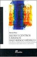 Papel REDES Y CENTROS URBANOS BAJO RIESGO HIDRICO PREVENCION Y MITIGACION DE DESASTRES NATURALES