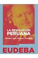 Papel REVOLUCION PERUANA (COLECCION LOS LIBROS SON NUESTROS)