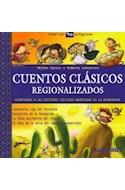 Papel CUENTOS CLASICOS REGIONALIZADOS (COLECCION A LEER CON PICTOGRAMAS)