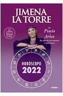 Papel HOROSCOPO 2022 DE PISCIS A ARIES EL AÑO DE LOS FINALES Y PRINCIPIOS (COLECCION OBRAS DIVERSAS)