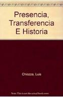 Papel PRESENCIA TRANSFERENCIA E HISTORIA (ALIANZA ESTUDIO AE45)