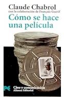 Papel COMO SE HACE UNA PELICULA [CINE Y COMUNICACION] (LIBROS PRACTICOS LP7015)