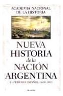 Papel NUEVA HISTORIA DE LA NACION ARGENTINA 2 PERIODO ESPAÑOL  (1600-1810) (CARTONE)