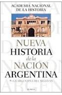 Papel NUEVA HISTORIA DE LA NACION ARGENTINA 7 LA ARGENTINA DE  L SIGLO XX (CARTONE)