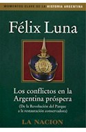 Papel CONFLICTOS EN LA ARGENTINA PROSPERA DE LA REVOLUCION DE