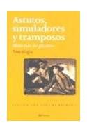 Papel ASTUTOS SIMULADORES Y TRAMPOSOS HISTORIAS DE PICAROS [C/ GUIA DE LECTURA]