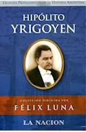 Papel HIPOLITO YRIGOYEN (GRANDES PROTAGONISTAS DE LA HISTORIA  ) (CARTONE)