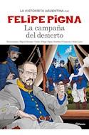 Papel CAMPAÑA DEL DESIERTO (COLECCION LA HISTORIETA ARGENTINA TOMO 10)