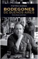 Papel BODEGONES DE BUENOS AIRES (EDICION 2010-11) (EDICION  BILINGUE ESP/ING)