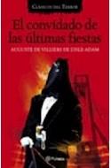 Papel CONVIDADO DE LAS ULTIMAS FIESTAS (CLASICOS DE TERROR)