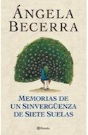 Papel MEMORIAS DE UN SINVERGUENZA DE SIETE SUELAS (AUTORES ESPAÑOLES E IBEROAMERICANOS)