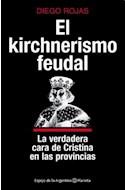 Papel KIRCHNERISMO FEUDAL LA VERDADERA CARA DE CRISTINA EN LA  S PROVINCIAS (ESPEJO DE LA ARGENTINA)