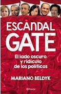 Papel ESCANDALGATE EL LADO OSCURO Y RIDICULO DE LOS POLITICOS