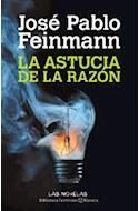 Papel ASTUCIA DE LA RAZON (BIBLIOTECA FEINMANN)