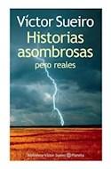 Papel HISTORIAS ASOMBROSAS PERO REALES (BIBLIOTECA VICTOR SUE  IRO)