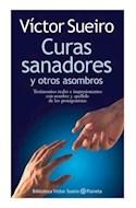 Papel CURAS SANADORES Y OTROS ASOMBROS TESTIMONIOS REALES E IMPRESIONANTES CON NOMBRE Y APELLIDO