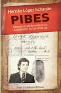 Papel PIBES MEMORIAS DE LA MILITANCIA ESTUDIANTIL DE LOS AÑOS 70 (ESPEJO DE LA ARGENTINA)