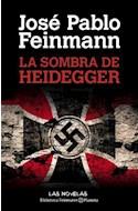 Papel SOMBRA DE HEIDEGGER (BIBLIOTECA FEINMANN)