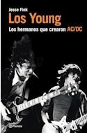 Papel YOUNG LOS HERMANOS QUE CREARON AC/DC (COLECCION MUSICA) (RUSTICA)