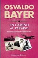 Papel EN CAMINO AL PARAISO EL SUEÑO DE UNA LUCHA INCLAUDICABLE (BIBLIOTECA BAYER)