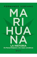 Papel MARIHUANA LA HISTORIA DE MANUEL BELGRANO A LAS COPAS CANNABICAS
