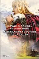 Papel DESDE DONDE SE DOMINE LA LLANURA (LAS GUERRERAS MAXWELL 2)