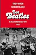 Papel BEATLES DESDE EL COMIENZO [TOMO 1] (1962 - 1966)