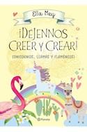 Papel DEJENNOS CREER Y CREAR (UNICORNIOS LLAMAS Y FLAMENCOS)