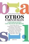 Papel OTROS CARNAVALES CONVERSACIONES CON MUSICOS DE BRASIL
