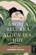 Papel ALGUN DIA HOY (PREMIO DE NOVELA FERNANDO LARA 2019)