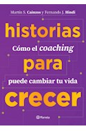 Papel HISTORIAS PARA CRECER COMO EL COACHING PUEDE CAMBIAR TU VIDA