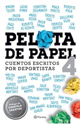 Papel PELOTA DE PAPEL 4 CUENTOS ESCRITOS POR DEPORTISTAS